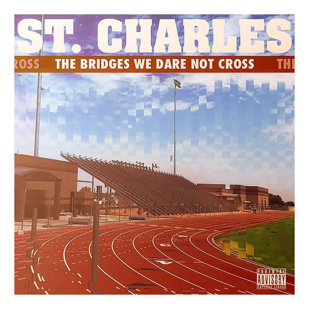 "St. Charles Album ""The Bridges We Dare Not Cross"""